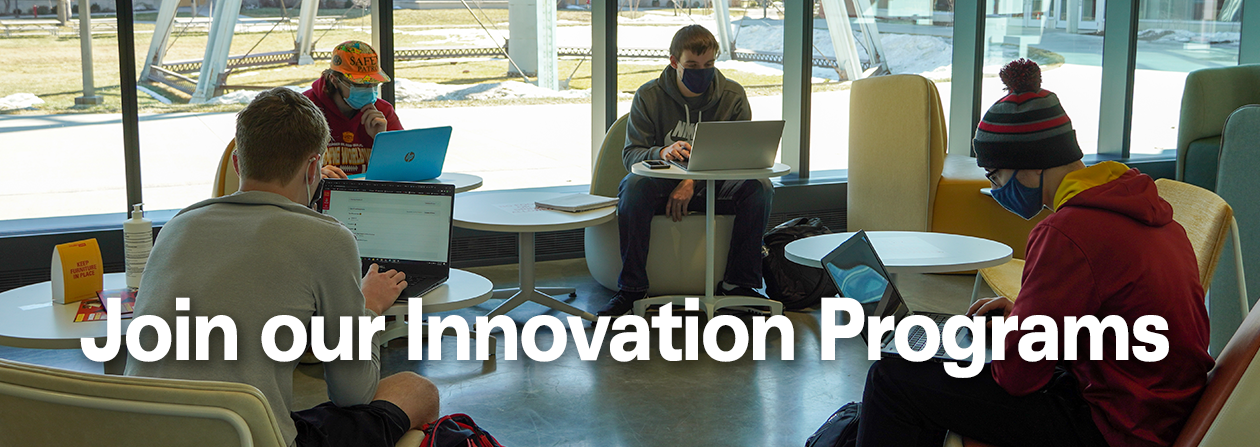 Join our Innovation Programs